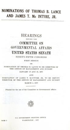 Matters Relating to T. Bertram Lance: Hearings Before the Committee on Governmental Affairs, United States Senate [Six Parts Bound in Two Volumes]