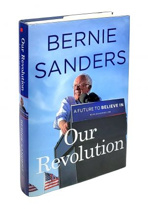 Our Revolution. Bernie Sanders