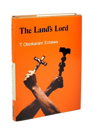 The Land's Lord. T. Obinkaram Echewa