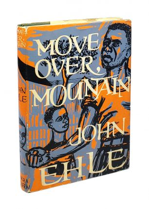 Move Over, Mountain. John Ehle