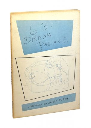 63: Dream Palace. James Purdy