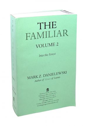 The Familiar, Volume 2: Into the Forest. Mark Z. Danielewski
