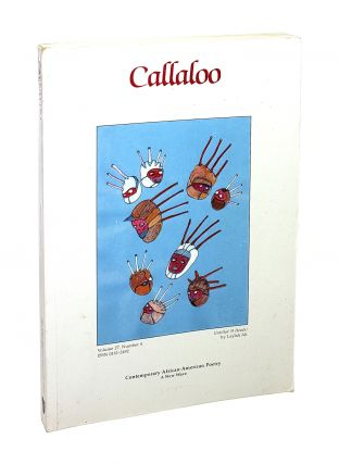 Callaloo: A Journal of African Diaspora Arts and Letters (Vol 27 No 4). Charles Henry Rowell,...
