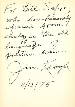 This Is Nixon: The Man And His Work [Inscribed to William Safire]