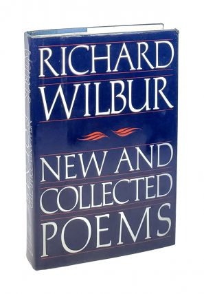 New and Collected Poems. Richard Wilbur