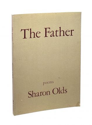The Father: Poems. Sharon Olds