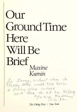 Our Ground Time Here Will Be Brief: New and Selected Poems