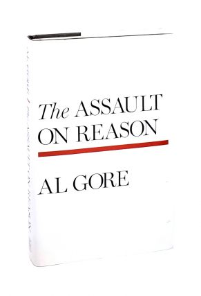 The Assault on Reason. Al Gore