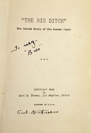 """""""The Big Ditch"""": The Inside Story of the Panama Canal [Inscribed and Signed]"""