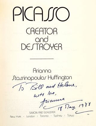 Picasso: Creator and Destroyer [Signed with ALS to William Safire]
