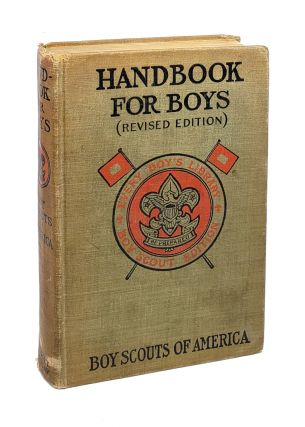 The Official Hand Book for Boys: Revised Edition - Boy Scouts of America. Boy Scouts of America
