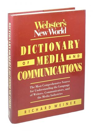 Webster's New World Dictionary of Media and Communications. Richard Weiner