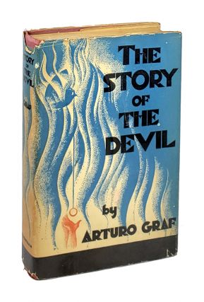 The Story of the Devil. Arturo Graf, Edward Noble Stone, trans