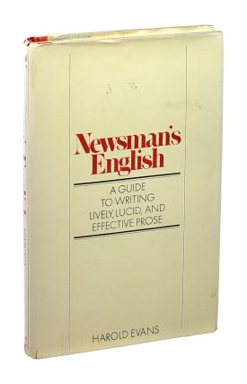 Newsman's English [Inscribed to William Safire]. Harold Evans