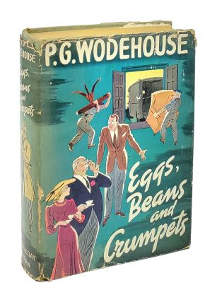 Eggs, Beans and Crumpets. P G. Wodehouse