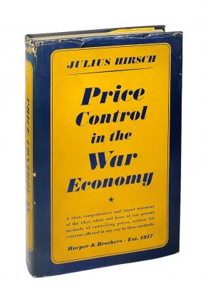 Price Control in the War Economy. Julius Hirsch