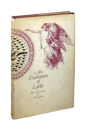 An Exaltation of Larks or, The Venereal Game. James Lipton