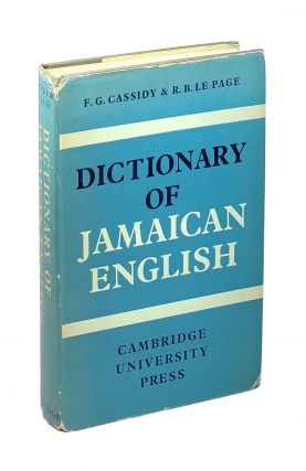 Dictionary of Jamaican English [Inscribed to William Safire and June Jordan]. Frederic G....