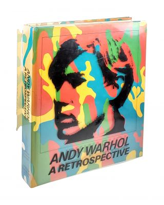 Andy Warhol: A Retrospective. Kynaston McShine, Richard Oldenburg, ed., fwd