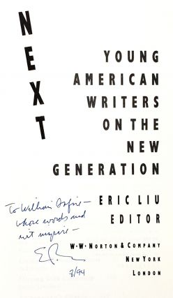 Next: Young American Writers on the New Generation [Inscribed and with TLS to William Safire]