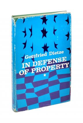 In Defense of Property. Gottfried Dietze