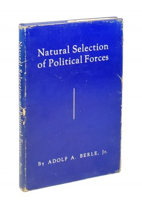 Natural Selection of Political Forces [Signed with TLS]. Adolf A. Berle Jr