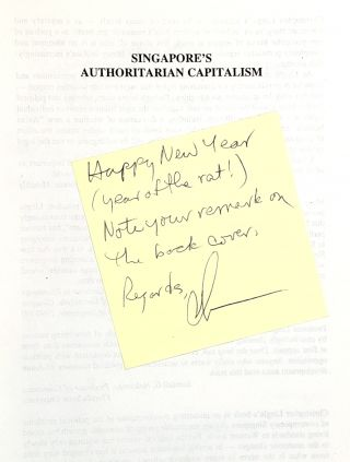 Singapore's Authoritarian Capitalism: Asian Values, Free Market Illusions, and Political Dependency [Signed to William Safire]
