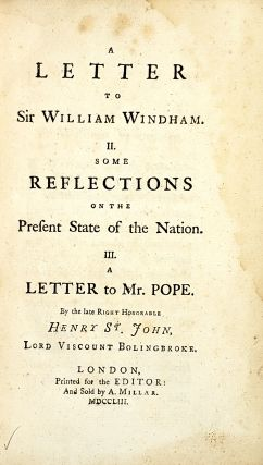 A Letter to Sir William Windham; Some Reflections on the Present State of the Nation; A Letter to Mr. Pope
