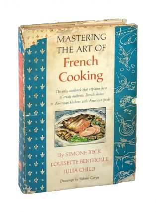 Mastering The Art of French Cooking [Volume One, First Printing]. Julia Child, Louisette...