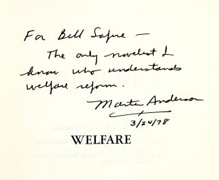 Welfare: The Political Economy of Welfare Reform in the United States [Inscribed to William Safire]