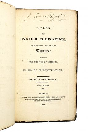 Rules for English Composition, and Particularly for Themes: Designed for the Use of Schools, and in Aid of Self-Instruction [William Safire Copy]