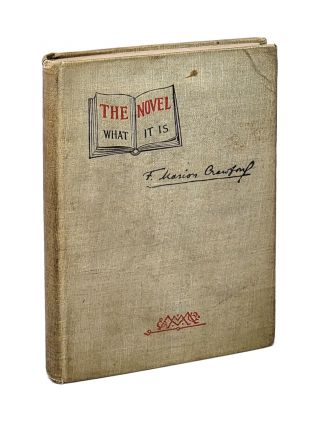 The Novel: What It Is [William Safire Copy]. F. Marion Crawford