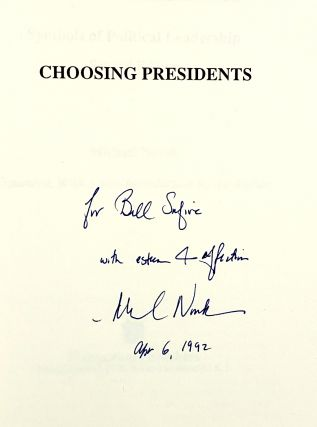 Choosing Presidents: Symbols of Political Leadership [Signed to William Safire]