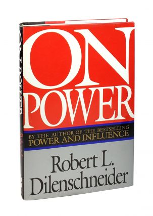 On Power [Inscribed and with TLS to William Safire]. Robert L. Dilenschneider