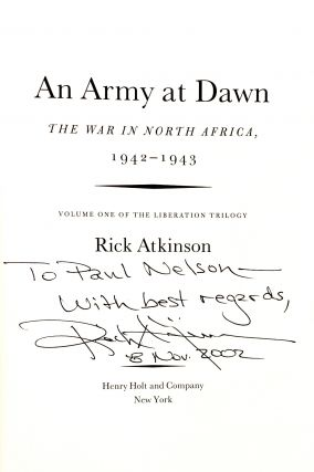 An Army At Dawn: The War in North Africa, 1942-1943 (Volume One of the Liberation Trilogy)