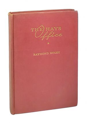 The Hays Office. Raymond Moley