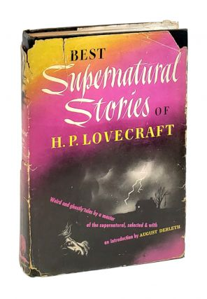Best Supernatural Stories of H.P. Lovecraft. H P. Lovecraft, August Derleth, Leo Manso, intro.,...