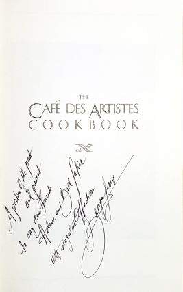 The Cafe des Artistes Cookbook [Signed to William Safire]