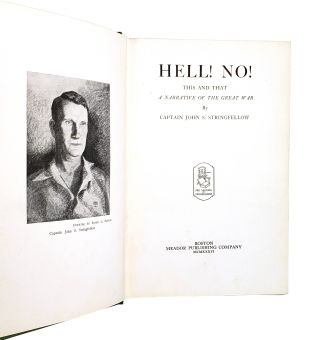 Hell! No! This and That: A Narrative of the Great War
