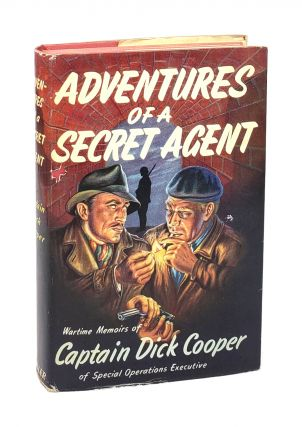 Adventures of a Secret Agent. Captain Dick Cooper