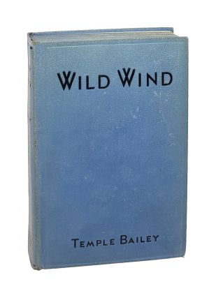 Wild Wind. Temple Bailey