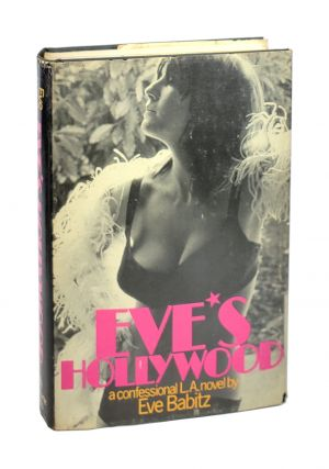 Eve's Hollywood: A Confessional L.A. Novel. Eve Babitz