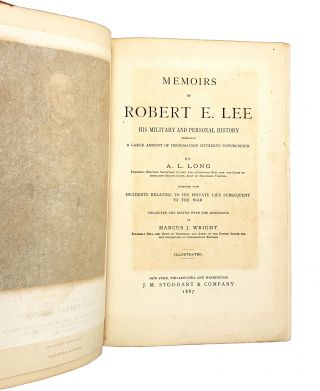 Memoirs of Robert E. Lee: His Military and Personal History, Embracing a Large Amount of Information Hitherto Unpublished