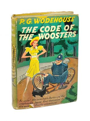 The Code of the Woosters. P G. Wodehouse