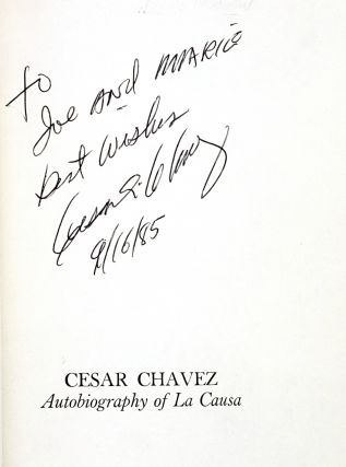 Cesar Chavez: Autobiography of La Causa