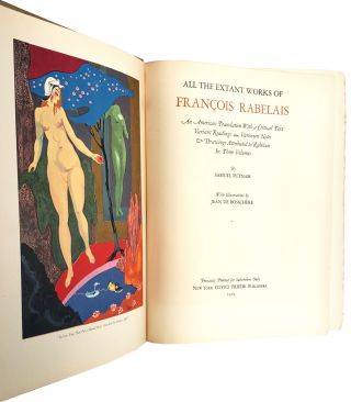 All the Extant Works of François Rabelais: An American Translation With a Critical Text, Variant Readings, Variorum Notes and Drawings Attributed to Rabelais in Three Volumes