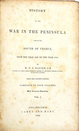 History of the War in the Peninsula and in the South of France, from the Year 1807 to the Year 1814 [Alexander Little Page Green's Personal Copy]