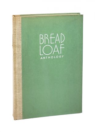 Bread Loaf Anthology [Signed by Robert Frost]. W. Storrs Lee Robert Frost, ed., pref