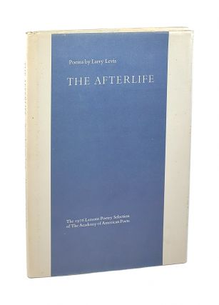 The Afterlife. Larry Levis