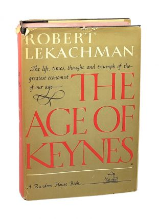 The Age of Keynes [signed to William Safire]. Robert Lekachman